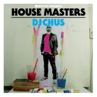 Various Artists Defected Presents House Masters - DJ Chus