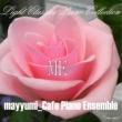 mayyumi_CAFE PIANO ENSEMBLE 「カノン」