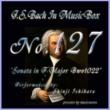 石原眞治 バッハ・イン・オルゴール127 / ソナタ へ長調 BWV1022