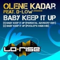 Olene Kadar Baby Keep It Up (feat. D-Low) [Pooley's Main Mix]