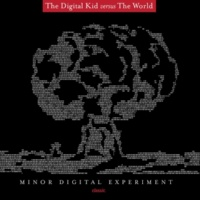 The Digital Kid versus The World I'm Not The One With Purple Hair