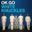 OK Go White Knuckles