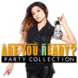 PARTY HITS PROJECT Are You Ready? PARTY COLLECTION Mixed by DJ RINA