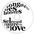 Conguero Tres Hoofers Selected Future is Love