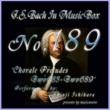 石原眞治 バッハ・イン・オルゴール189 /コラール前奏曲 BWV683からBWV689