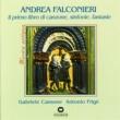 Gabriele Cassone / Antonio Frigé Il Primo Libro di Canzone, Sinfonie, Fantasie