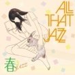 All That Jazz 春JAZZ
