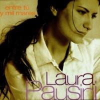 Laura Pausini Entre tú y mil mares
