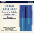 Various Artists Einar Englund : Concerto for 12 Cellos, Suite for Cello, Sonata for Cello and Piano