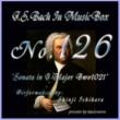 石原眞治 バッハ・イン・オルゴール126 / ソナタ ト長調 BWV1021
