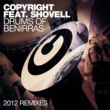 Copyright Drums Of Benirras (feat. Shovell) [2012 Remixes]