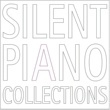 井上鑑 SILENT PIANO COLLECTIONS・・・ひたすら美しいピアノ音楽