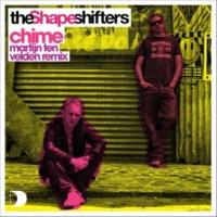 The Shapeshifters Chime [Martijn Ten Velden Remix]