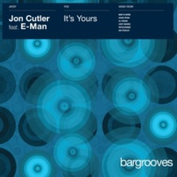 Jon Cutler It's Yours (feat. E-Man) [Joey Negro Remix]