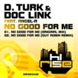D. Turk & Doc Link No Good For Me
