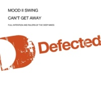 Mood II Swing Can't Get Away (Full Intention Dub)