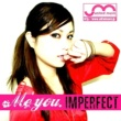 Me'you. imperfect