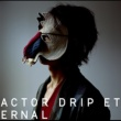 plenty ACTOR / DRIP / ETERNAL