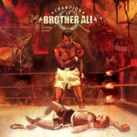 Brother Ali Bad Ma Fucka