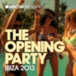 Various Artists Defected Presents The Opening Party Ibiza 2013