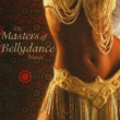 Various Artists The Masters of Bellydance Music