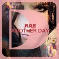 Rae Another Day (Granite & Phunk Remix)