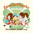 SpecialThanks MOVE ON
