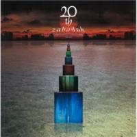 ZABADAK かえりみち -20th Version-
