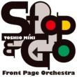 三木俊雄フロントページ・オーケストラ Stop & Go