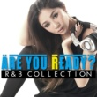 PARTY HITS PROJECT Are You Ready? R&B COLLECTION Mixed by DJ RINA