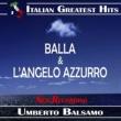 Umberto Balsamo Umberto Balsamo: Balla / L'Angelo Azzurro (New Recording)