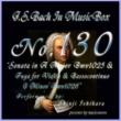 石原眞治 バッハ・イン・オルゴール130 / ソナタ イ長調 BWV1025とヴァイオリンと通奏低音のためのフーガ ト短調 BWV1026