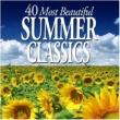 Various Artists 40 Most Beautiful Summer Classics