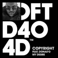 Copyright My Desire (feat. Donae'O) [Dub]