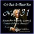 石原眞治 バッハ・イン・オルゴール131 / ヴィオラ・ダ・ガンバとチェンバロの為のソナタ ト長調 BWV1027