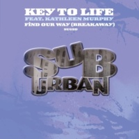 Key To Life Find Our Way (Breakaway) [feat. Kathleen Murphy] [Tommy's Revival Mix]