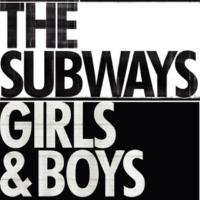 The Subways Girls & Boys (radio edit)