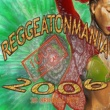Various Artists Reggaetonmania 2006