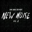 Various Artists Dim Mak Records New Noise, Vol. 4