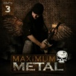 Various Artists Maximum Metal, Vol. 3