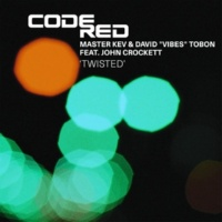 """Master Kev & David """"Vibes"""" Tobon feat. John Crockett"" Twisted (K2wizzle Uncut Raw Mix)"