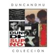 Duncan Dhu Coleccion
