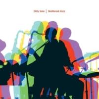 Dirty Sole Skattered Jazz