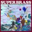 Super Brass Super Brass 1st Album