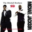 The Mitchell Brothers Michael Jackson [Loves House] [Goldielocks Remix]