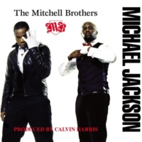 The Mitchell Brothers Michael Jackson (Calvin Harris - instrumental)