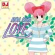 DJちえみ MOA MOA LOVE