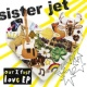 sister jet our first love EP
