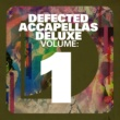 Various Artists Defected Accapellas Deluxe Volume 1