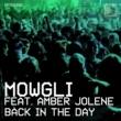 Mowgli Back In The Day (feat. Amber Jolene)